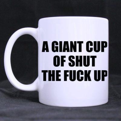 Lustige Tasse – Shut The Fuck Up